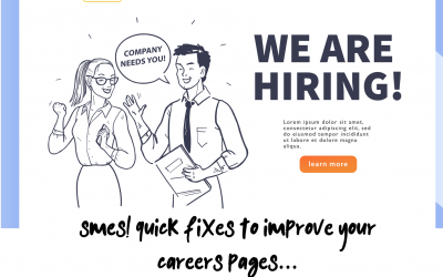 SMEs! Quick Fixes To Improve Your Careers Pages…